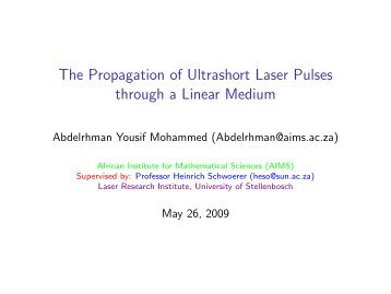 The Propagation of Ultrashort Laser Pulses through a Linear Medium