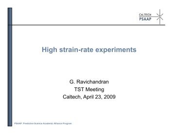 High strain-rate experiments - Caltech PSAAP
