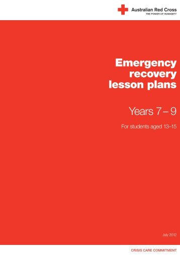Emergency recovery lesson plans Years 7 – 9 - Australian Red Cross