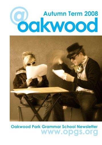 oakwoodAutumn_Term_2008 - Oakwood Park Grammar School