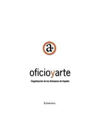 Estatutos - Oficio y Arte