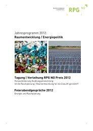Jahresprogramm 2012: Raumentwicklung / Energiepolitik Tagung ...
