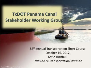 presentation slides - Texas A&M Transportation Institute