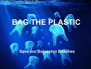 BAG THE PLASTIC