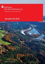 Jahresbericht 2010 Sparkasse Bad Tölz-Wolfratshausen
