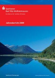 Jahresbericht 2009 Sparkasse  Bad Tölz-Wolfratshausen