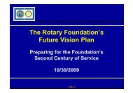 The Rotary Foundation's Future Vision Plan - ROTARY CLUB ...