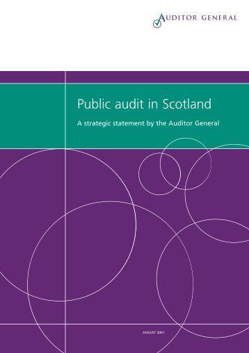 Public audit in Scotland (PDF   121 KB) - Audit Scotland