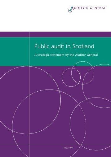 Public audit in Scotland (PDF | 121 KB) - Audit Scotland