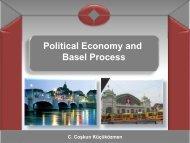Political Economy and Basel Process - C. Coşkun Küçüközmen
