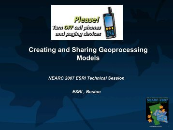 Creating and Sharing Geoprocessing Models - Northeast Arc Users ...