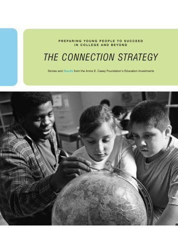 THE CONNECTION STRATEGY - Annie E. Casey Foundation