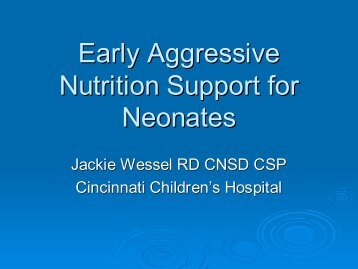 Early Aggressive Nutrition Support for Neonates