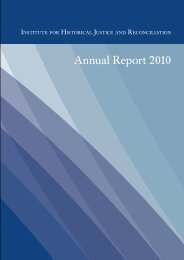 Annual Report 2010 - Institute for Historical Justice and Reconciliation