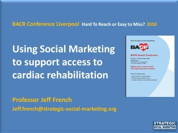 Using Social Marketing to support access to cardiac rehabilitation
