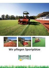 Wir pflegen Sportplätze - Barthel Sportanlagen GmbH