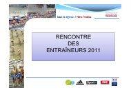RENCONTRE DES ENTRAÎNEURS 2011