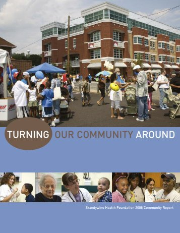 turning our community around - Brandywine Health Foundation