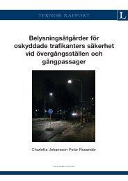 Belysningsåtgärder för oskyddade trafikanters säkerhet vid ... - FOT