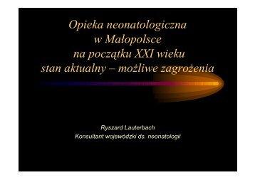 Opieka neonatologiczna w Małopolsce na początku XXI wieku stan ...