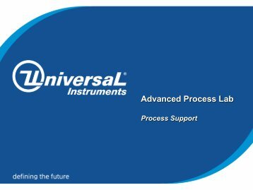 APL Process Support Presentation - Universal Instruments ...