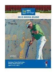 2013 MEDIA GUIDE - RBC Heritage
