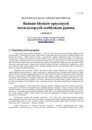 Badanie błysków optycznych towarzyszących ... - Pi of the Sky