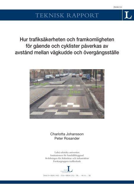Hur trafiksäkerheten och framkomligheten för gående och cyklister ...