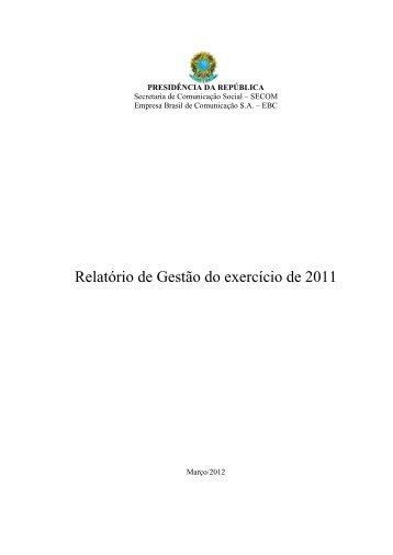 Relatório de Gestão EBC - 2011.pdf - EBC - Empresa Brasil de ...
