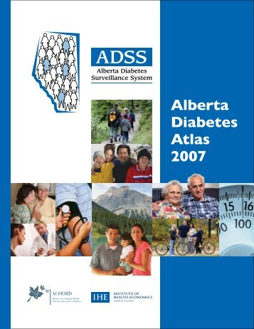 Alberta Diabetes Atlas 2007 - Institute of Health Economics