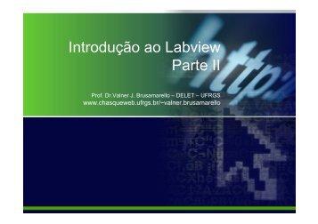 Introdução ao Labview Parte II - Chasqueweb.ufrgs.br