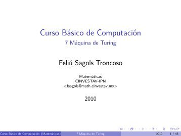 Curso Básico de Computación - 7 Máquina de Turing - Cinvestav