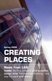 Creating Places magazine - Spring 2009 - London & Quadrant Group