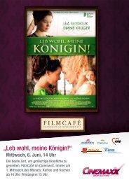 Flyer Filmcafé: Leb wohl, meine Königin!