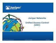 Juniper Networks Unified Access Control (UAC) - Internetdagarna