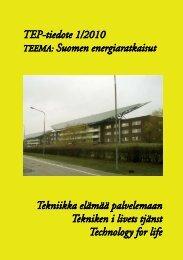 TEP-tiedote 1/2010 - Tekniikka elämää palvelemaan
