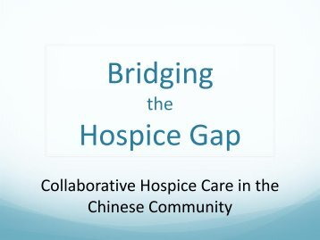 Bridging the Hospice Gap - Sea to Sky Meeting Management Inc.