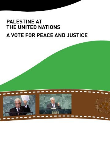 Palestine at the United Nations - Vote for Peace and Justice