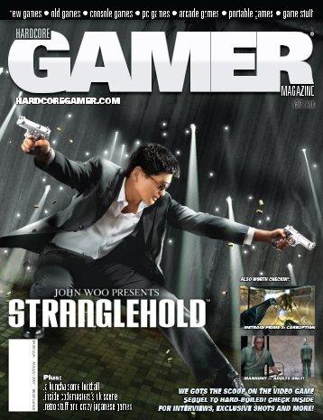 Volume 3 Issue 2 August 2007 Stranglehold - Hardcore Gamer