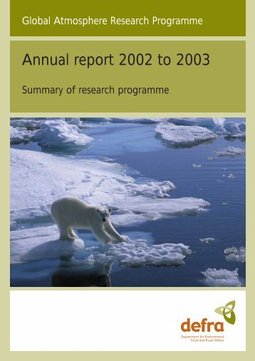 Defra Global Atmospheres Division Annual Research Report 2002