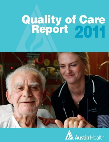 Quality of Care Report 2011 - Austin Health