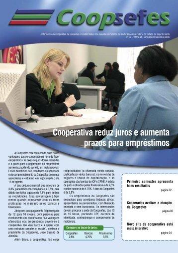 Cooperativa reduz juros e aumenta prazos para ... - coopsefes.com.br