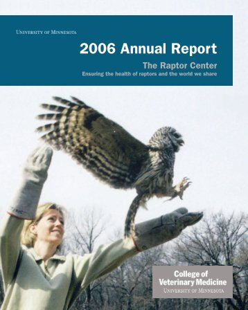 2006 Annual Report - University of Minnesota College of Veterinary ...