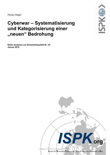 Cyberwar – Systematisierung und Kategorisierung einer ... - ISPK