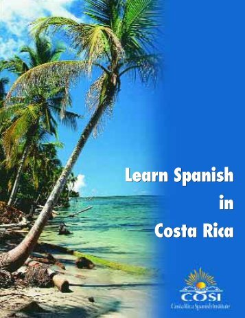 Learn Spanish in Costa Rica Learn Spanish in Costa Rica