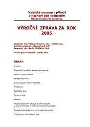 VÝROČNÍ ZPRÁVA ZA ROK 2005 - Valašské muzeum v přírodě
