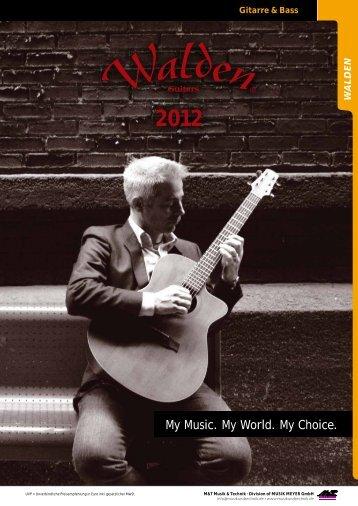 My Music. My World. My Choice. - Walden