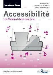 Accessibilité, les Champs Libres pour tous