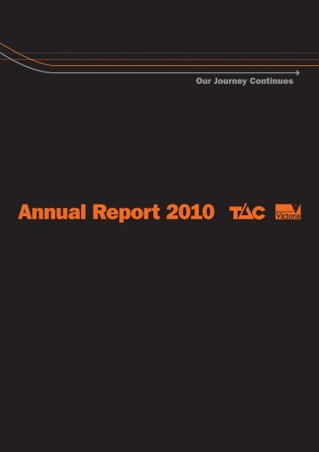 2010 TAC Annual Report - Transport Accident Commission