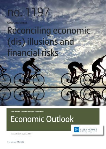Reconciling economic (dis) illusions and financial risks - Euler Hermes
